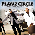 Tip na hudobný album: Playaz Circle - Flight 360: The takeoff playaz-circle-flight-360-the-takeoff.jpg